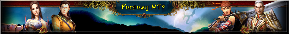 FantasyMT2 Index du Forum