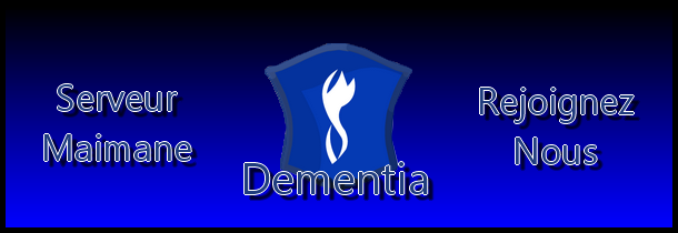 Le forum de la guilde Dementia Index du Forum
