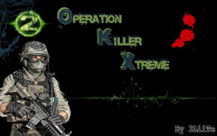 operation killer xtrem Index du Forum