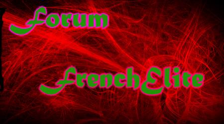 Team FrenchElite Index du Forum