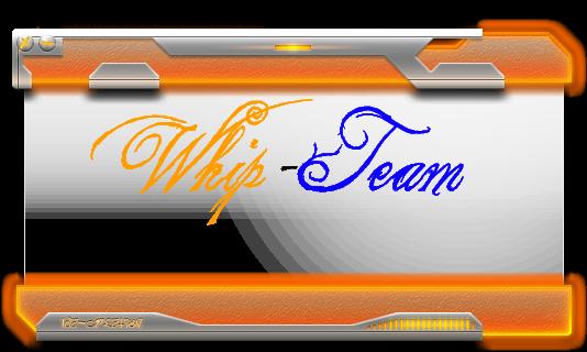 Whip-Team Index du Forum