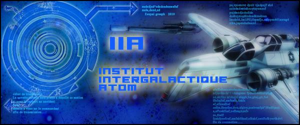 Institut Intergalactique Atom Index du Forum