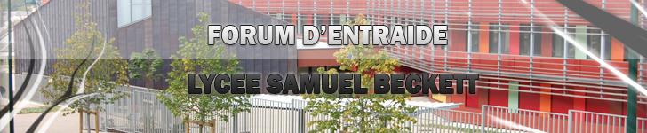 le forum d'entraide du lycée samuel beckett Index du Forum