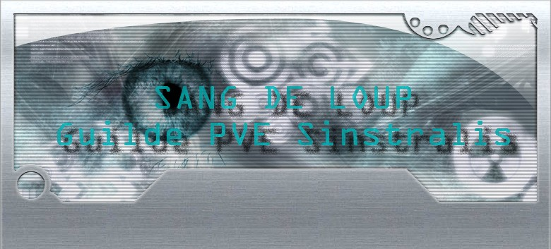 """guilde """"sang de loup"""" PVE sinstralis Index du Forum"""